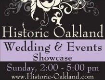 2017 Historic Oakland's Weddings & Events Showcase